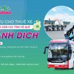 Dịch vụ cho thuê xe giá rẻ đưa đón công dân các tỉnh về quê tránh dịch
